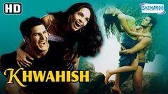 Khwahish (2003) (HD) - Mallika Sherawat | Himanshu Malik | Shivaji Satam - Hit Bollywood Movie