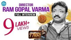 Director Ram Gopal Varma Full Interview Frankly With TNR 65 Talking Movies With iDream 405
