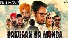 Dakuan Da Munda | Dev Kharoud | Mintu Gurusaria | Full Punjabi Movie | Latest Punjabi Movies 2018