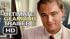 The Great Gatsby Ultimate Glamour Trailer (2013) - Leonardo DiCaprio Movie HD