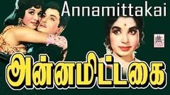 Annamitta Kai | Full Tamil Movie | MGR Jayalalithaa