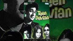 Teen Devian (HD) - Hindi Full Movie - Dev Anand - Simi Garewal - 60& 039;s Popular Movie