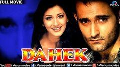 Dahek : A Burning Passion -Full Movie | Akshaye Khanna Sonali Bendre | Latest Bollywood Full Movies