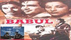 Babul│Full Hindi Movie│Dilip Kumar Nargis