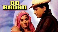 Do Badan | Hindi Movie | Asha Parekh Manoj Kumar Simi Garewal Pran Mohan | Hindi Classic Movies