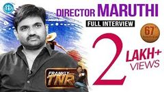 Director Maruthi Exclusive Interview | Frankly With TNR 67 | Talking Movies With iDream 419