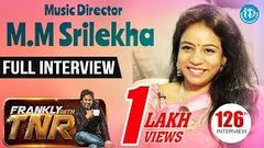 Music Director M M Srilekha Exclusive Interview Frankly With TNR 126