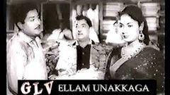 Ellam Unakkaga old Classic Tamil Movie | Sivaji Ganesan,Savithri | K.V.Mahadevan | Adurthi Subba Rao