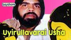 Uyirullavarai Usha | Full Movie | T Rajendar Nalini