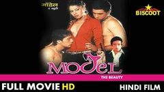 Model The Beauty | Full Hindi Movie | Shakti Kapoor Sambhawna Seth Sadhika