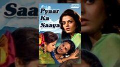 Pyaar Ka Saaya - Full Length Bollywood Hindi Movie