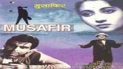 Musafir (1957) Hindi Full Movie | Dilip Kumar Kishore Kumar Suchitra Sen | Hindi Classic Movies