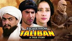 Escape from the Taliban