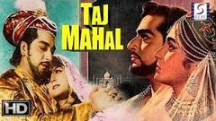 Taj Mahal - Bina Rai Pradeep Kumar - Super Hit Old Col Movie - HD