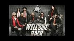 Welcome back full hindi movie 720p hd 2015 John abraham anil kapoor Nana patekar