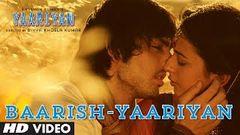 Baarish Yaariyan Full Song (Official) | Himansh Kohli Rakul Preet | Movie Releasing:10 Jan 2014