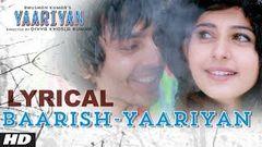 Baarish Yaariyan Lyrical Video | Himansh Kohli Rakul Preet | Movie Releasing:10 Jan 2014