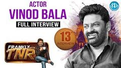Vinod Bala Exclusive Interview - Frankly With TNR 13 Talking movies with iDream 103