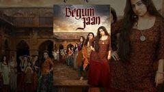 Begum Jaan Bollywood Latest Full Movie | 2017 Hindi Movie Vidya Balan Ila Arun