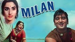 Milan (1967) Full Hindi Movie | Sunil Dutt, Nutan, Pran, Jamuna, Deven Varma