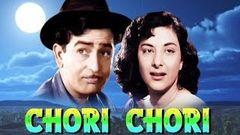 Chori Chori (1956) Hindi Full Movie   Raj Kapoor Nargis   Hindi Classic Movies