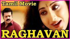 Raghavan -Tamil Full Length Movie - Suresh Gopi Manya