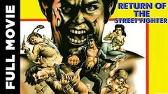 Return of the Street Fighter - Full Length Action Hindi Movie