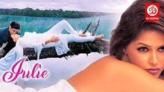 Julie - Romantic Hindi Movies | Neha Dhupia, Yash Tonk, Priyanshu Chatterjee | Bollywood Hit Movies