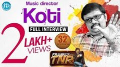 Music Director Koti Exclusive Interview | Frankly With TNR 32 | Talking Movies with iDream 205