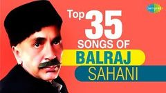 Best Of Balraj Sahni - Ae Meri Zohra Jabeen - Best Bollywood Songs - Audio Jukebox