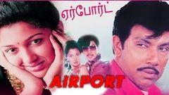Airport | Tamil Full Film | Sathyaraj Gauthami