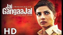 Jai Gangaajal [2016] Full Movie HD | Priyanka Chopra, Prakash Jha, Manav Kaul I HINDI ZONE