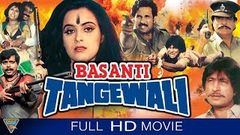 Basanti Tangewali बसंती टाँगेवाली ॥ Super Hit Bollywood Movie