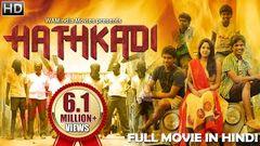 New Hathkadi (2018) | Hindi Dubbed Full Movie 2018 | New South Indian Full Hindi Dubbed Movie