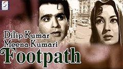 FOOTPATH - Dilip Kumar Meena Kumari