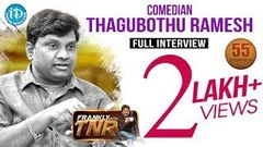 Thagubothu Ramesh Exclusive Interview Frankly With TNR 55 Talking Movies With iDream 306