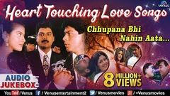 Heart Touching Love Songs : Chhupana Bhi Nahin Aata… - Romantic Hits Audio Jukebox