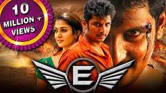 E (2019) New Hindi Dubbed Full Movie | Jiiva, Nayanthara, Pasupathy, Ashish Vidyarthi, Karunas