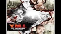 Yeh Mera India YMI - Hindi Movie Trailer Anupam Kher Perizaad Zorabian Purab Kohli Rajpal Yadav