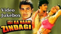 Isi Ka Naam Zindagi - Song Collection - Amit Kumar - Udit Narayan - Alka Yagnik - Anuradha Paudwal