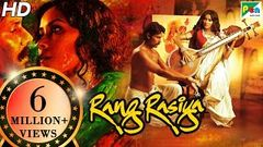 Rang Rasiya | Full Movie | Randeep Hooda Nandana Sen Paresh Rawal | HD 1080p