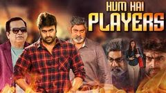 Hum Hai Players (2019) New Released Full Hindi Dubbed Movie | Nara Rohit Jagapathi Babu