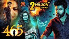 465 (Four Six Five) Full Movie - 2018 Telugu Horror Movies - Karthik Raj Niranjana Manobala