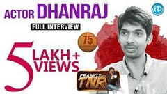 Actor Dhanraj Exclusive Interview Frankly With TNR 75 Talking Movies with iDream | 493