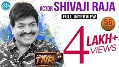 Actor Sivaji Raja Exclusive Interview Frankly With TNR 56 Talking Movies With iDream 308