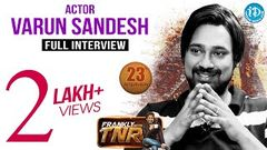 Actor Varun Sandesh Exclusive Interview - Frankly With TNR 23 Talking Movies With iDream 166