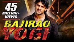 Bajirao Yogi (2016) Full Hindi Dubbed Movie | Prabhas Nayantara