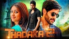 Thadaka 2 Telugu Hindi Dubbed Movie | Naga Chaitanya, Anu Emmanuel, Ramya Krishna