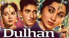 Dulhan   Full Hindi Movie   Bollywood Movie