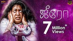 Zero ( 2016 ) Tamil Romantic Horror Full Movie Ashwin Kakumanu | JD Chakravarthy | Shivada